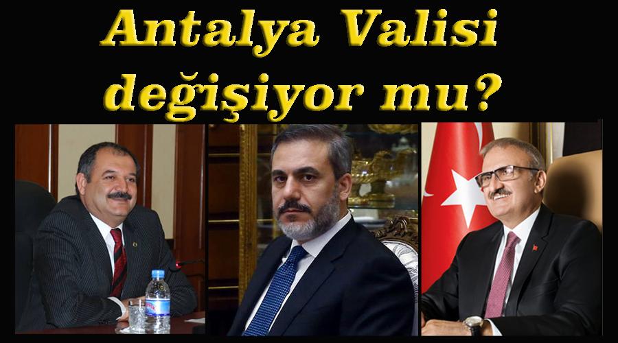 Antalya Valisi değişiyor mu?